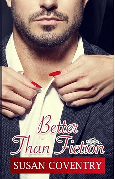 Better Than Fiction by Susan Coventry